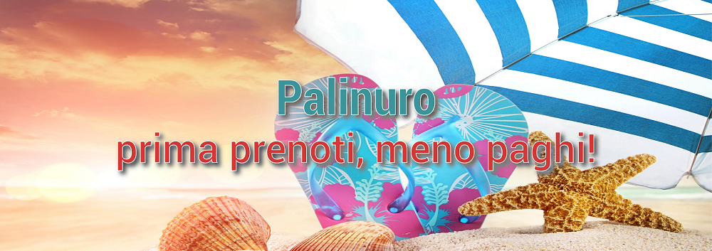 Offerte speciali vacanze Palinuro